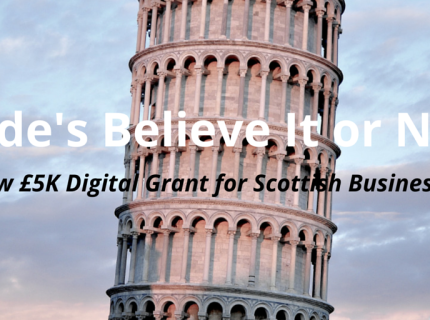 New £5k Digital Grant for Scottish Companies