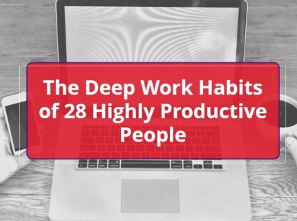 productivity habits 28 world class comms people deep work